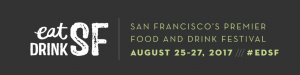 Eat Drink SF 2017 @ Festival Pavilion at Fort Mason  | San Francisco | California | United States